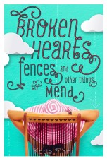 broken-hearts-fences-and-other-things-to-mend-katie-finn