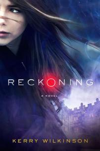 reckoning-kerry-wilkinson