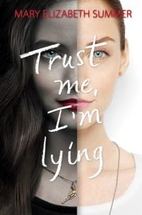trust-me-im-lying-mary-elizabeth-summer