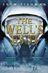 THE WELL'S END: Fast, enthralling, thrilling story!