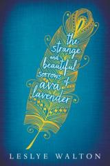 THE STRANGE & BEAUTIFUL SORROWS OF AVA LAVENDER: Unlike Anything I've Ever Read Before
