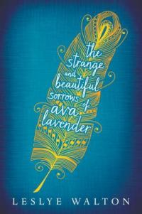 the strange and beautiful sorrows of ava laveder