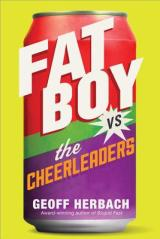 FAT BOY VS THE CHEERLEADERS:  A Wonderful, Thought-Provoking Story