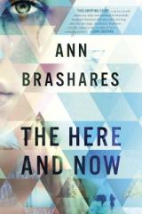 The Here & Now: A Spectacular, Thrilling Read