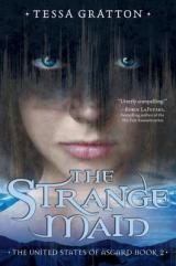 The Strange Maid: A UniqueStory