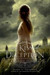 August Buzz Book: THE KISS OF DECEPTION by Mary E. Pearson