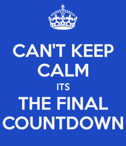 cant keep calm its the final countdown