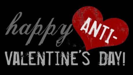 happy anti valentines day