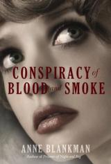 CONSPIRACY OF BLOOD & SMOKE: Action, Romance, andHistory!