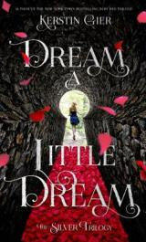 DREAM A LITTLE DREAM: A Killer Cliffhanger