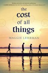THE COST OF ALL THINGS: A Fun Debut