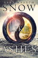 SNOW LIKE ASHES: I Need The Second Book Now!