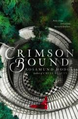 CRIMSON BOUND: The writing is amazing!