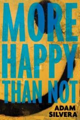MORE HAPPY THAN NOT: Everyone Must Read This!