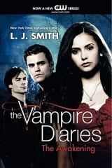 THE VAMPIRE DIARIES: THE AWAKENING: Vampires to theMax!