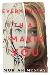 EVERYTHING THAT MAKES YOU: Classic YA With ATwist