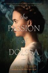 MAY BUZZ BOOK: The Passion Of Dolssa by Julie Berry