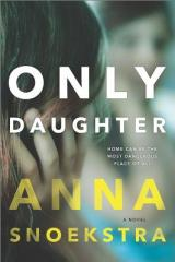 Only Daughter: The Plot Thickens