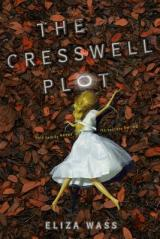 August Buzz Book: The Cresswell Plot By Eliza Wass