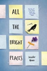 All The Bright Places: It Was So Freaking Good!