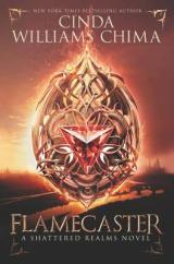 Flamecaster: A Story Of Magic, Power, AndWit